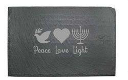 Slate Cheese Server - Peace, Love & Light
