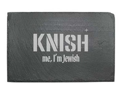 Slate Cheese Server - Knish me, I'm Jewish