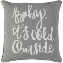 Baby It's Cold Outside Pillow Grey