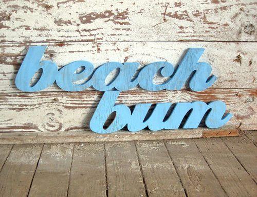 Beach Bum Beach Sign