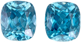 Great Buy in Matched Blue Zircon Loose Gems in Cushion Cut, Teal Tinged Blue Color in 9.3 x 8.2 mm, 10.74 carats
