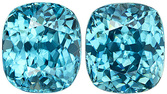 Super Lively Blue Zircon Matched Pair in Cushion Cut, Rich Blue Color in 8.6 x 7.6 mm, 8.6 carats