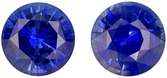 Matched Pair in Rich Blue Color Sapphires in Round Cut, Nice Size for Studs in 6.0 mm, 2.04 carats