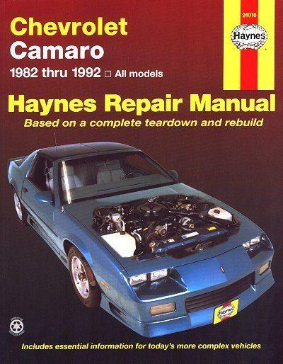Chevy Camaro Berlinetta, RS, Z28 Repair Manual 1982-1992
