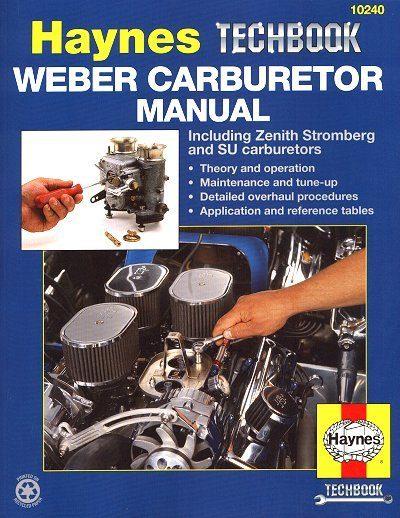 Weber, Zenith Stromberg, SU Type Carburetor Repair Manual