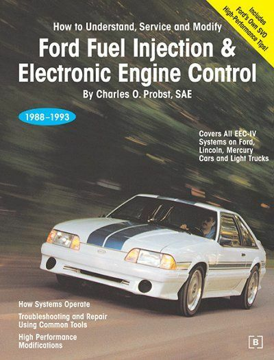 Ford Fuel Injection & Electronic Engine Control 1988-1993