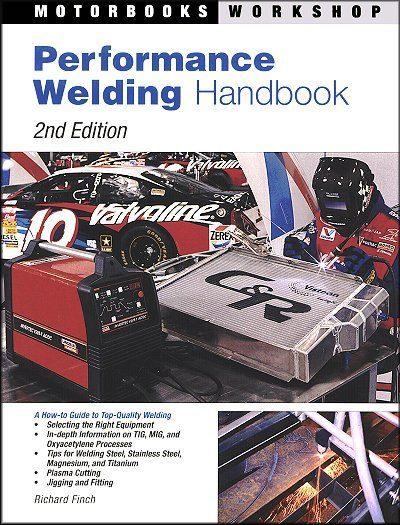 Performance Welding Handbook 2nd Edition