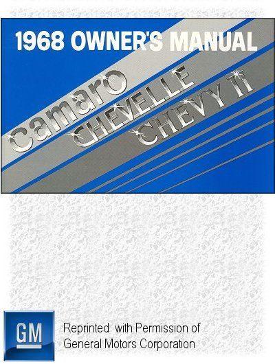 1968 Chevrolet Camaro, Chevelle, El Camino, Chevy II Owner's Manual
