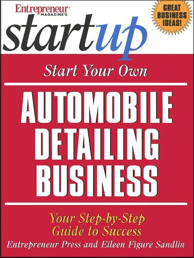 Start Your Own Automobile Detailing Business: Step-by-Step Guide to Success