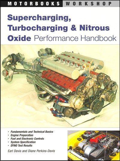 Supercharging, Turbocharging & Nitrous Oxide Performance Handbook