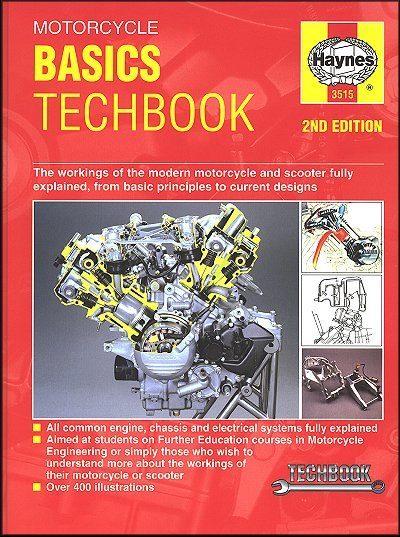 Haynes Motorcycle Basics Manual: Motorcycles, Scooters