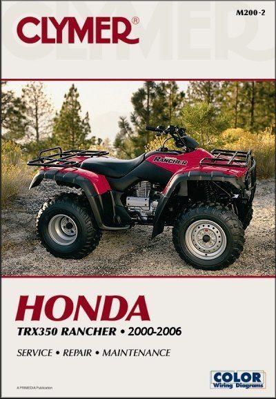 Honda TRX350 Rancher Repair Manual 2000-2006