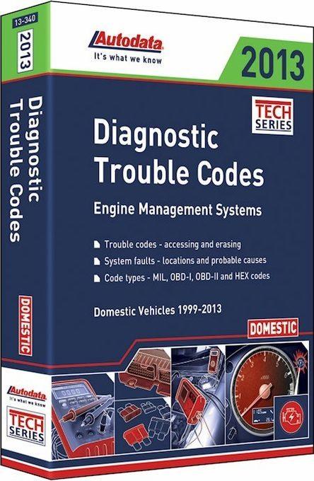 Diagnostic Trouble Codes Domestic Vehicles 1999-2013
