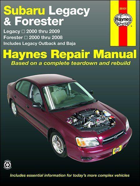 Subaru Legacy, Outback, Baja, Forester Repair Manual 2000-2009