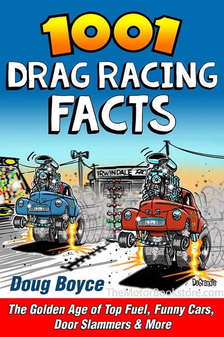 1001 Drag Racing Facts