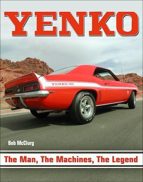 Yenko: The Man, the Machines, the Legend