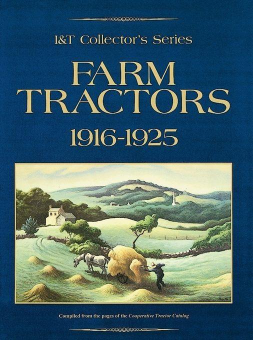 Farm Tractors Collector Series 1916-1925