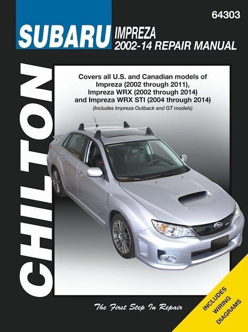 Subaru Impreza (WRX /WRX STI) Repair Manual: 2002-2014
