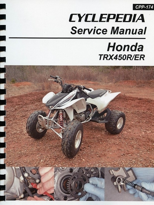 Honda TRX450R/ER Service Manual: 2006-2014