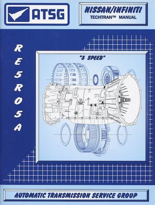 Nissan / Infiniti RE5R05A Transmission Repair Manual: 2002-2016