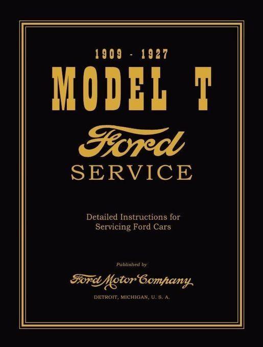 1909-1927 Ford Model T, TT Service Manual