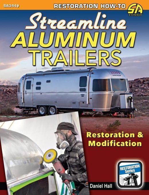 Streamline Aluminum Trailers Restoration & Modification