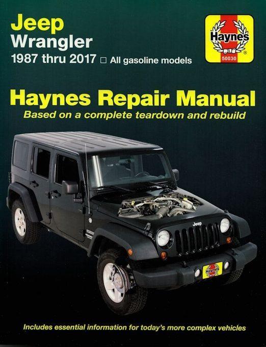 Jeep Wrangler Repair Manual 1987-2017