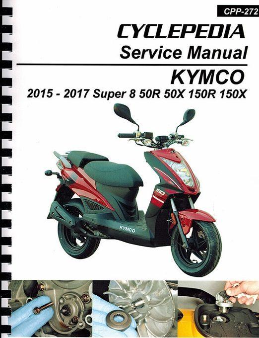 2015-2017 KYMCO Super 8 50R, 50X, 150R, 150X Service Manual