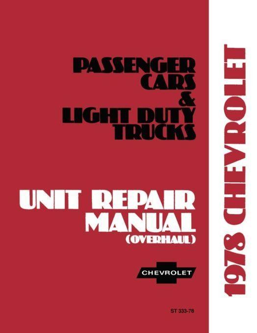 1978 Chevrolet Car Truck Unit Repair Manual