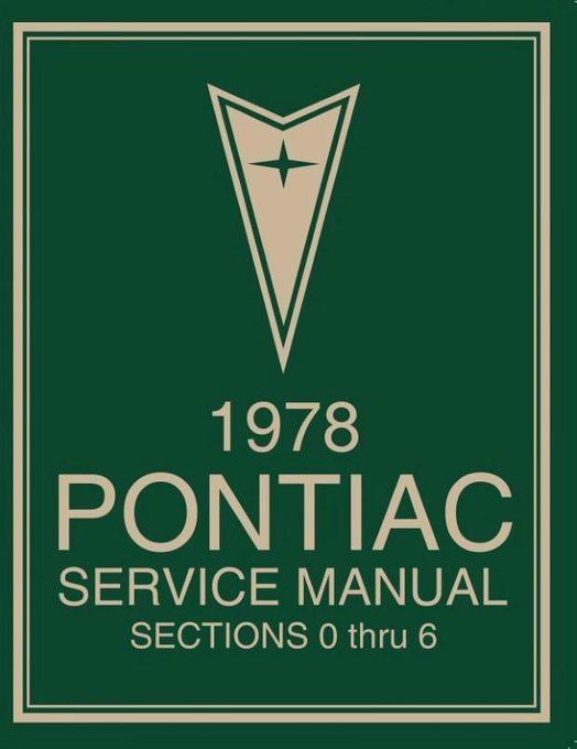 1978 Pontiac Service Manual (2-Volume Set)