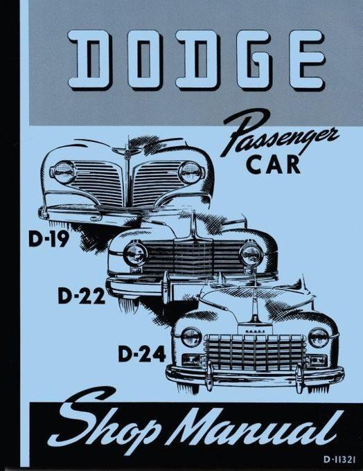 Dodge D-19, D-22, D-24 Passenger Car Shop Manual 1941-1948