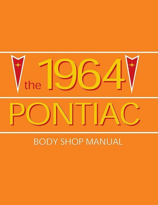 1964 Pontiac Body Shop Manual