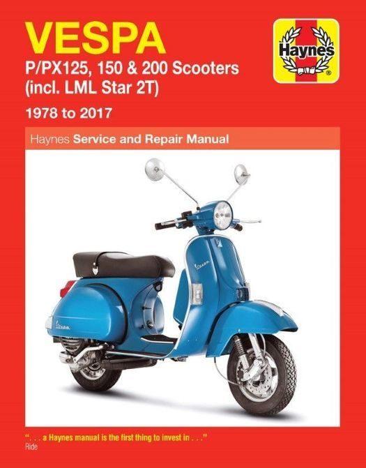 Vespa P125, PX125, P150, PX150, P200, PX200, LML Star 2T Repair Manual 1978-2017