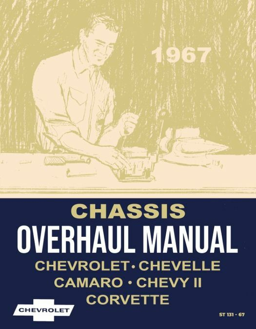 1967 Chevy Car Chassis Overhaul Manual