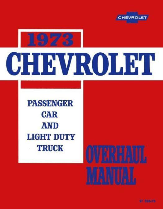 1973 Chevy Car / Truck Overhaul Manual