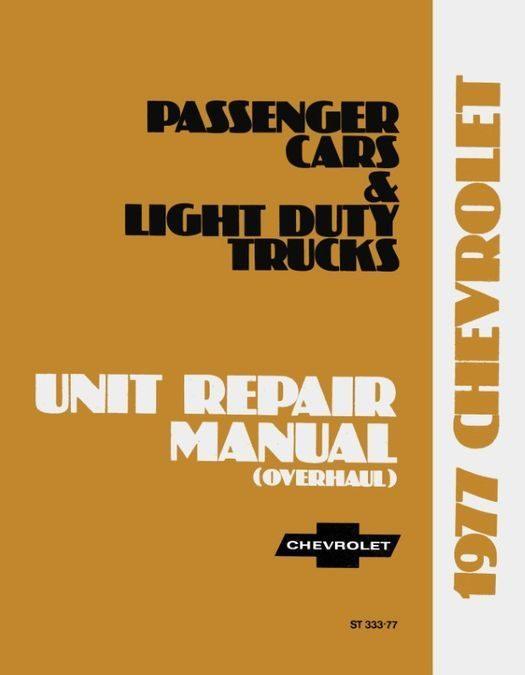1977 Chevrolet Car / Truck Unit Repair Manual