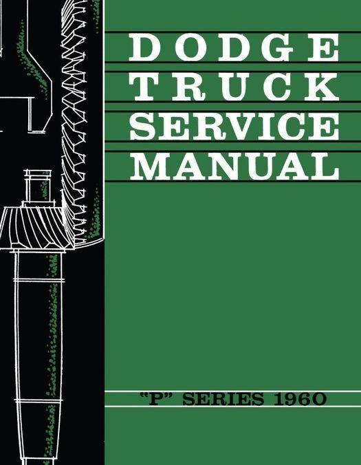 1960 Dodge Truck P Series Shop Manual