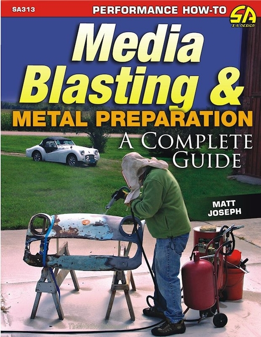Media Blasting & Metal Preparation - How-To Guide