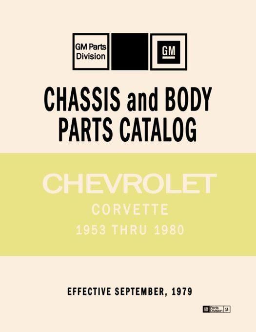 1953 - 1980 Chevrolet Corvette Parts Catalog (Text & Illustration)