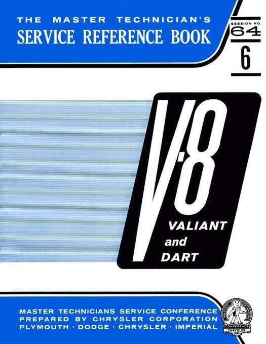 1964 V8 (273 ci) Valiant, Dart, Barracuda Service Reference Book