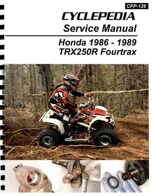 Honda TRX250R Fourtrax Service Manual: 1986-1989