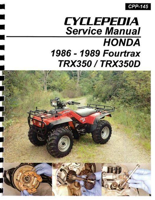 Honda TRX350 Fourtrax / TRX350D Foreman Service Manual: 1986-1989