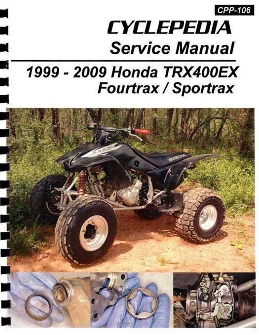 Honda TRX400EX Sportrax / Fourtrax ATV Service Manual: 1999-2009