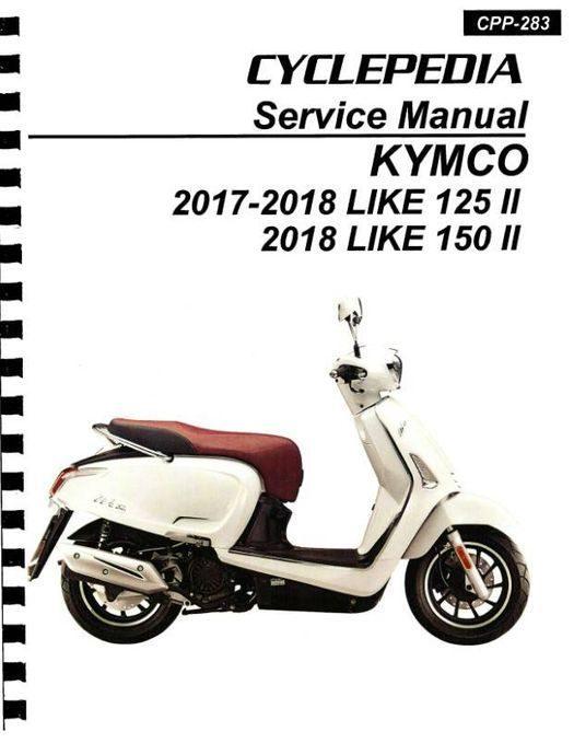 KYMCO Like 125, 150 (Like II) Scooter Service Manual 2017-2018