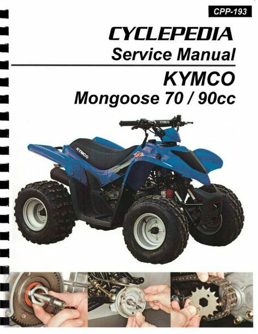 KYMCO Mongoose 70 & 90 Youth ATV Service Manual: 2004-2017