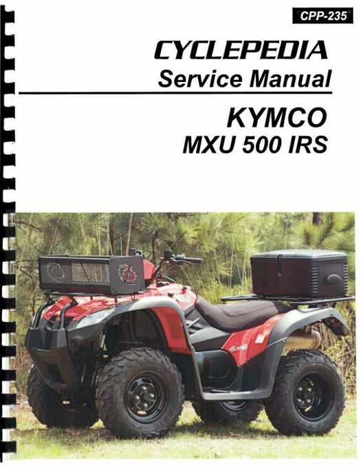 KYMCO MXU 500 ATV Service Manual 2010-2012