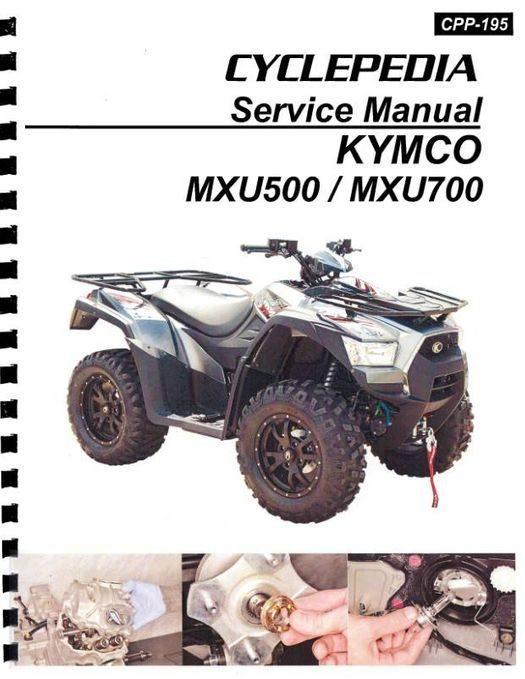 KYMCO MXU 500i / 700i ATV Service Manual: 2013-2017