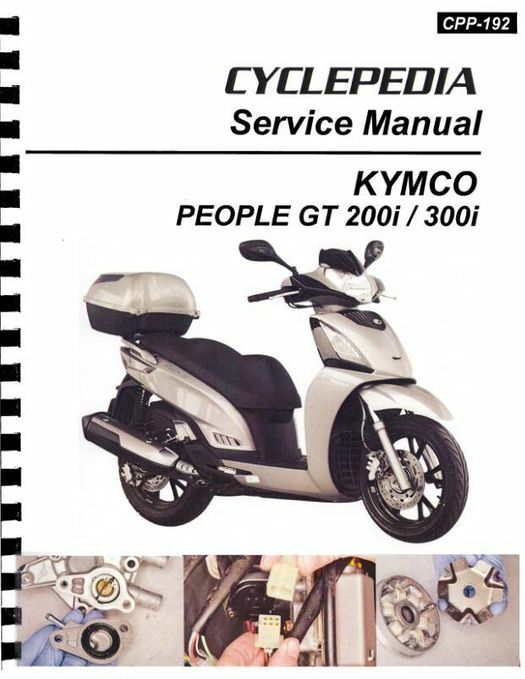 KYMCO People GT 200i / 300i Scooter Service Manual