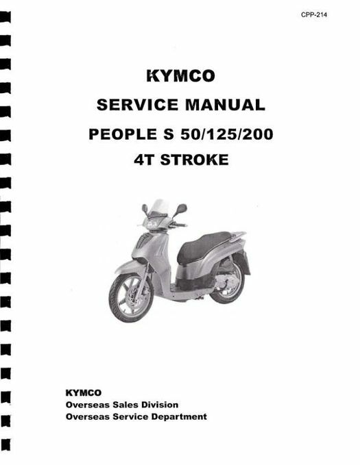 KYMCO People S 50  4T / 125 / 200 Scooter Service Manual 2006-2010