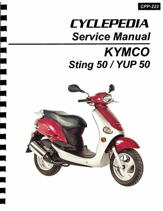 KYMCO Sting and YUP 50 Service Manual: 2002-2010